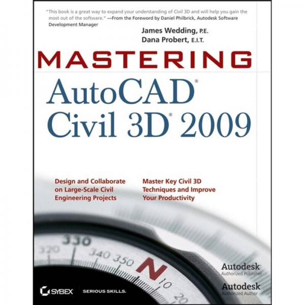 Mastering AutoCAD Civil 3D 2009[精通 Autocad Civil 3D 2009]