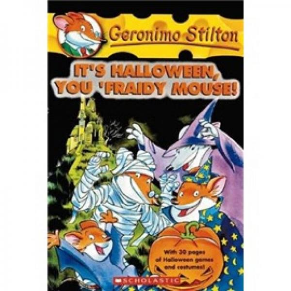 Geronimo Stilton #11: It's Halloween You Fraidy Mouse! 老鼠记者#11:万圣节惊恐夜