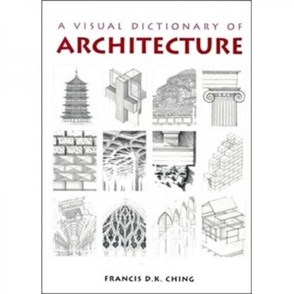 A Visual Dictionary of Architecture  视觉化建筑词典