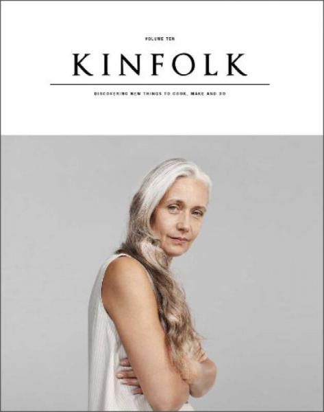 Kinfolk Volume 10