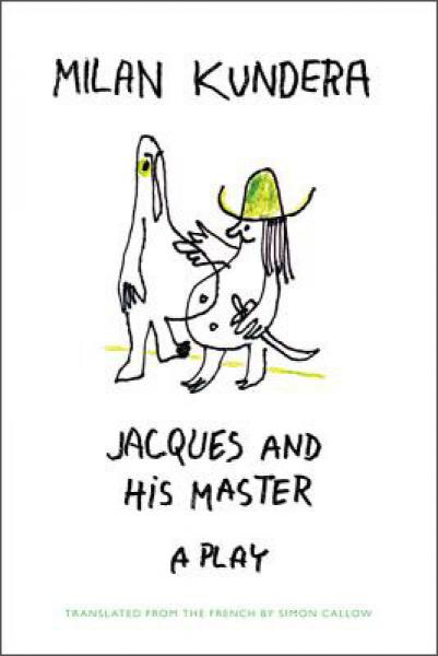 Jacques and His Master[雅克和他的主人]