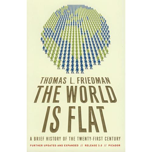 The World Is Flat 3.0: A Brief History of the Twenty-first Century 世界是平的: 21世纪简史