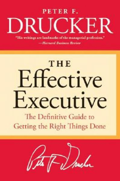 The Effective Executive卓有成效的管理者