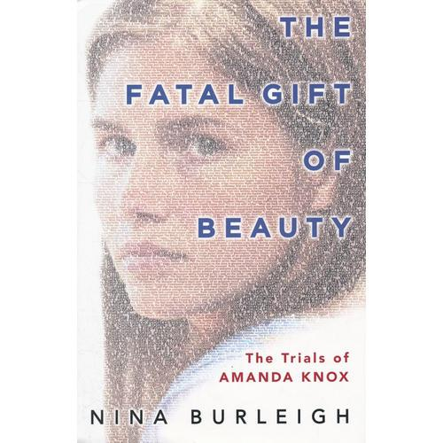 FATAL GIFT OF BEAUTY, THE