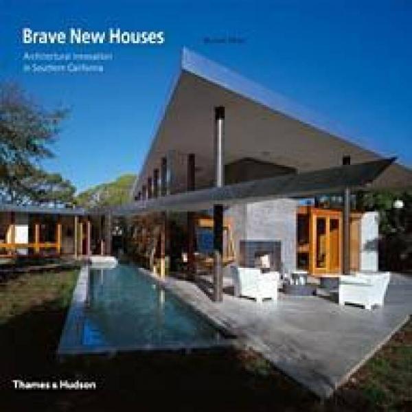 Brave New Houses