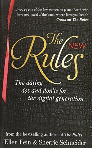 The New Rules: The dating dos and donts for the digital generation from the bestselling authors of The Rules