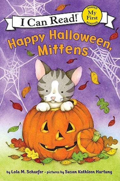 Happy Halloween, Mittens (My First I Can Read)万圣节快乐,小手套