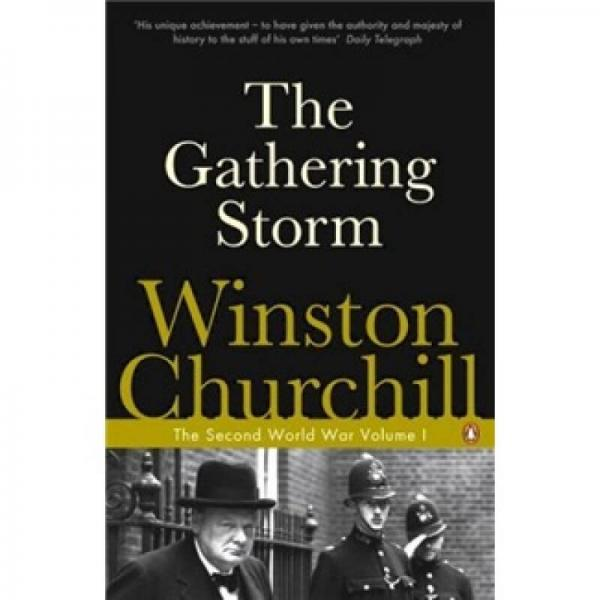 Winston Churchill The Gathering Storm The Second World War Volume I