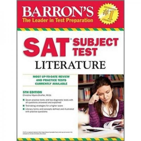 Barrons SAT Subject Test: Literature, 5th Edition (Barrons SAT Literature)