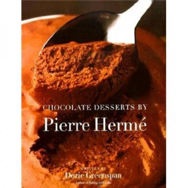 Chocolate Desserts by Pierre Herme
