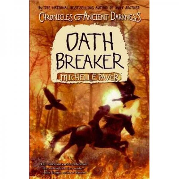 Chronicles of Ancient Darkness #5: Oath Breaker上古黑暗编年史:打破誓约者