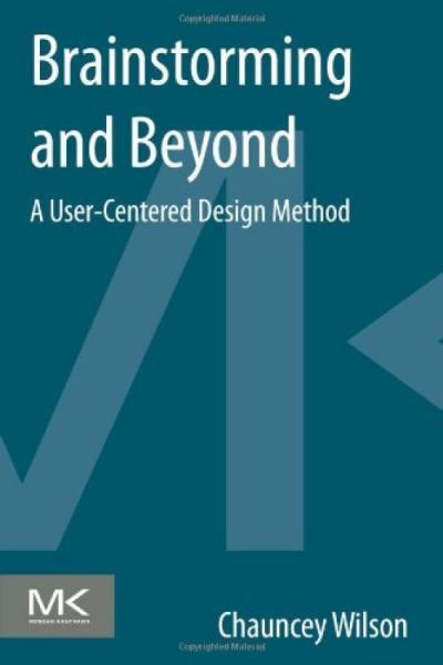 BrainstormingandBeyond:AUser-CenteredDesignMethod头脑风暴及超越:以用户为中心的设计方法