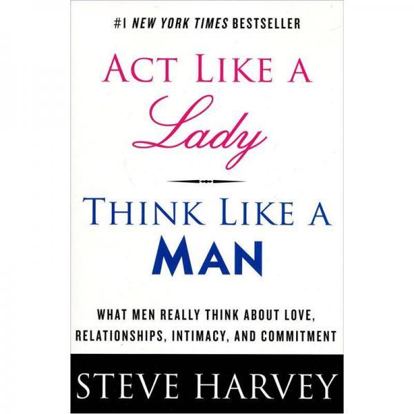 Act Like A Lady, Think Like A Man像女人一样行动,像男人一样思考 英文原版