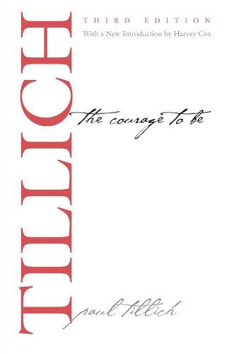 The Courage to Be: Third Edition