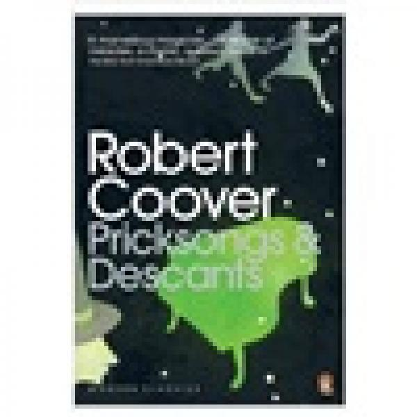 Pricksongs and Descants. Robert Coover