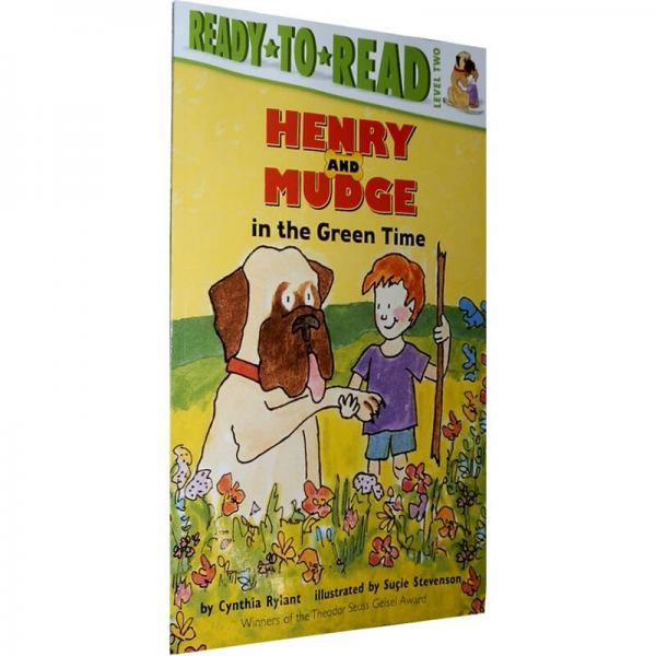 Henry and Mudge in the Green Time  绿色时光