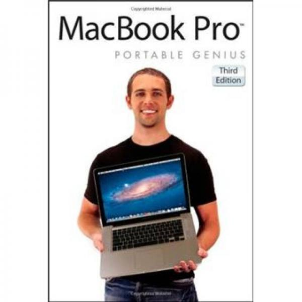 MacBook Pro Portable Genius[MacBook Pro 袖珍指南,第3版(丛书)]