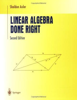 Linear Algebra Done Right