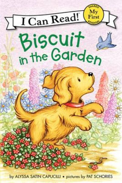 Biscuit in the Garden (My First I Can Read)花园中的小饼干