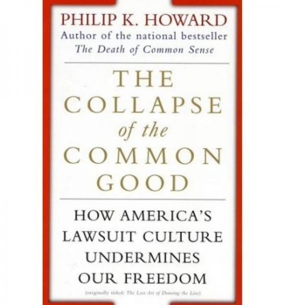 The Collapse of the Common Good How Americas L