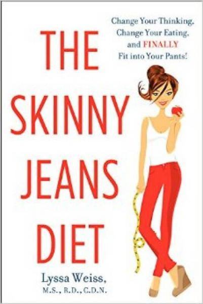 The Skinny Jeans Diet  Change Your Thinking, Cha