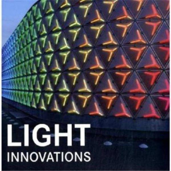 Light Innovations  灯光的新创意