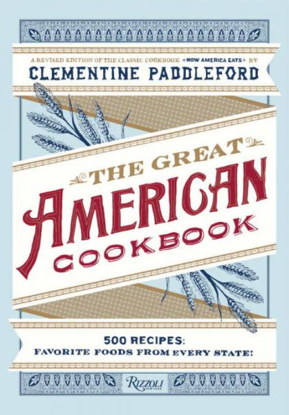 The Great American Cookbook: 500 Time-Testes Rec