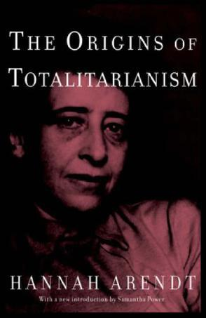 The Origins of Totalitarianism:Introduction by Samantha Power