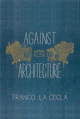 AgainstArchitecture