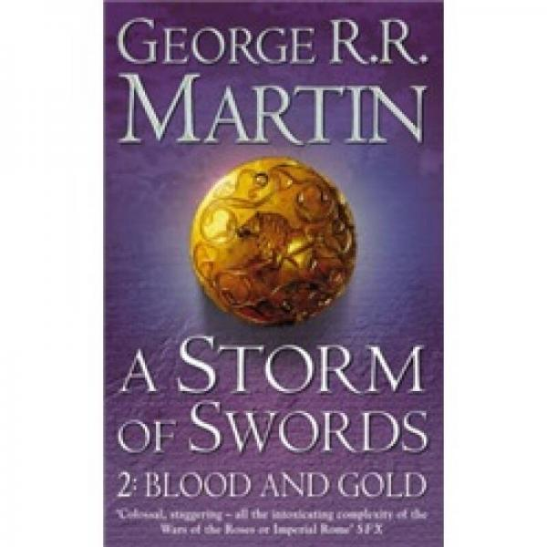 A Storm of Swords: 2 Blood and Gold (A Song of Ice and Fire, Book 3, Part 2)