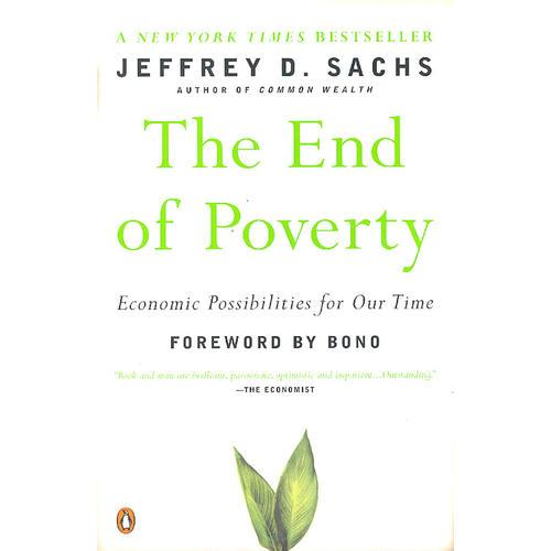 The End of Poverty: Economic Possibilities for Our Time 贫穷的终结