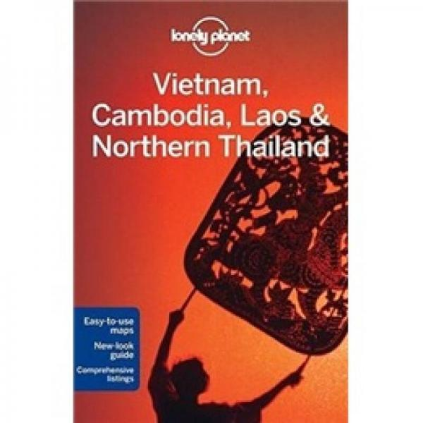 Lonely Planet: Vietnam Cambodia Laos & Northern Thailand 锛�Multi Country Travel Guide锛�
