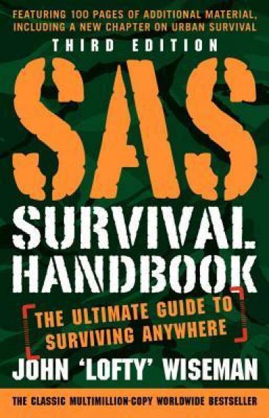 SAS Survival Handbook, Third Edition  The Ultima