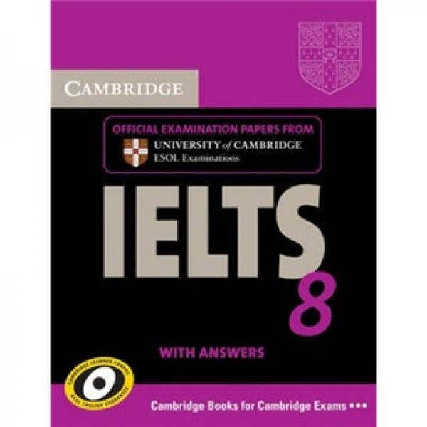 Cambridge IELTS 8 Students Book with Answers