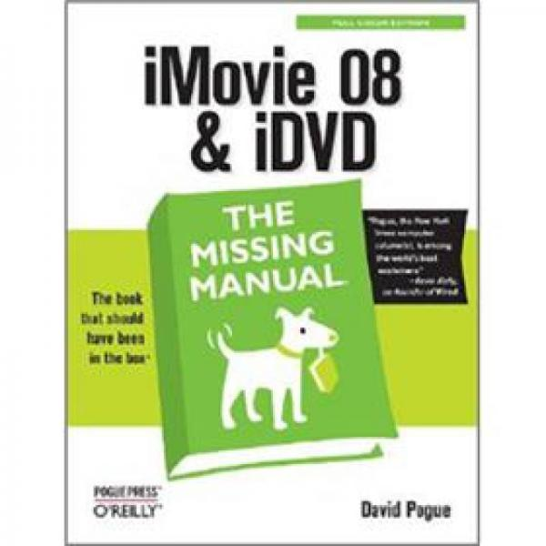 iMovie 08 & iDVD: The Missing Manual (Missing Manuals)