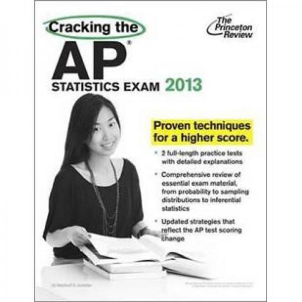 Cracking the AP Statistics Exam, 2013 Edition (College Test Preparation)