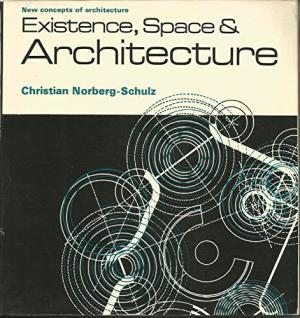 Existence,Space and Architecture