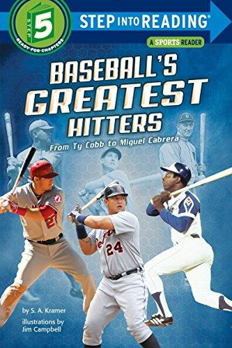 Baseballs Greatest Hitters: From Ty Cobb to Miguel Cabrera
