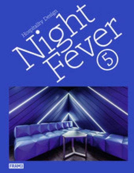 Night Fever 5 夜狂热5:酒店设计