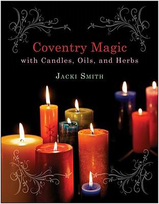 CoventryMagicwithCandles,Oils,andHerbs