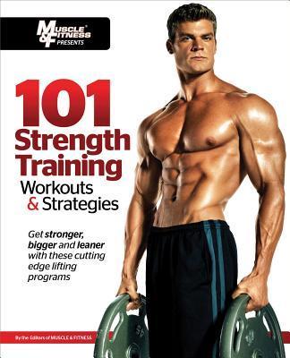 101StrengthTrainingWorkouts&Strategies