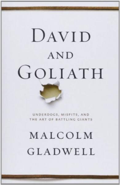 David and Goliath: Underdogs, Misfits, and the Art of Battling Giants 澶у����姝��╀� �辨������