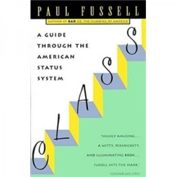 Class:A Guide Through the American Status System