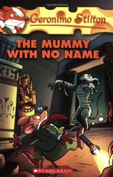 Geronimo Stilton #26: The Mummy with No Name  老鼠记者系列#26:无名木乃伊
