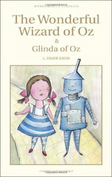 The Wonderful Wizard of Oz & Glinda of Oz (Wordsworth Children's Classics)  绿野仙踪