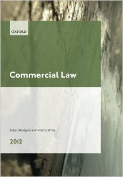 Commercial Law 2012. Robert Bradgate and Fidelma