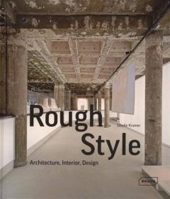 Rough Past meets New Design