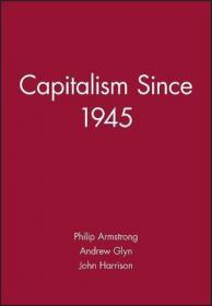 Capitalism and Modern Social Theory:An Analysis of the Writings of Marx, Durkheim and Max Weber