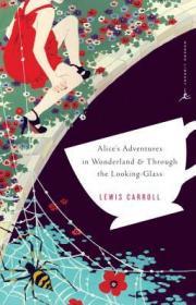 Alice's Adventures in Wonderland and Through the Looking-Glass:AND Through the Looking Glass (Penguin Classics)