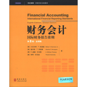 世纪高教·管理学英文版教材·财务会计:国际财务报告准则(第8版·全球版)(英文版)